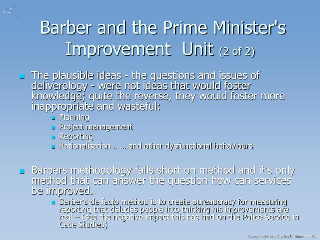 Barber and the Prime Minister's Improvement  Unit