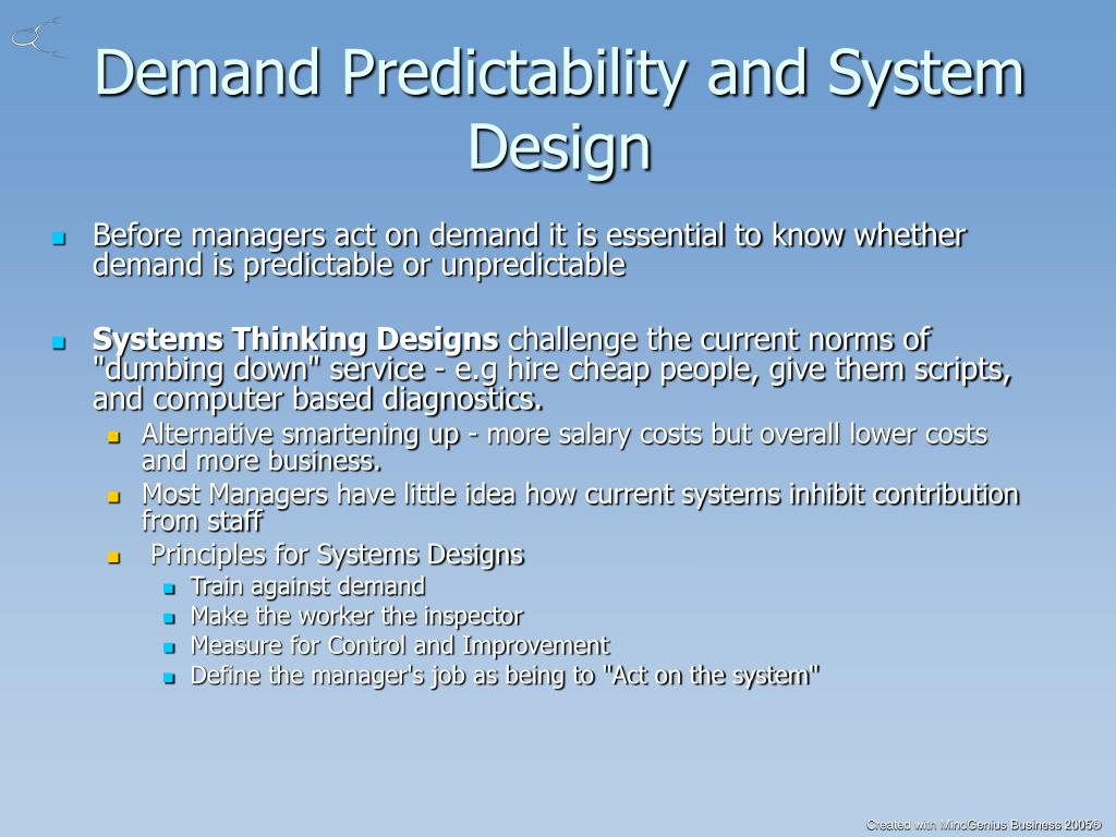 Demand Predictability and System Design