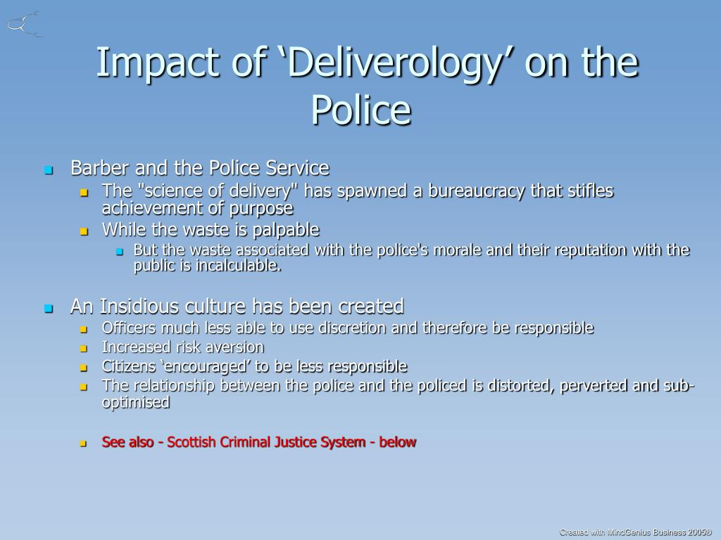 Impact of 'Deliverology' on the Police