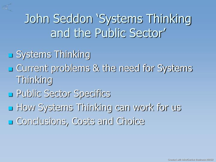 John seddon systems thinking and the public sector
