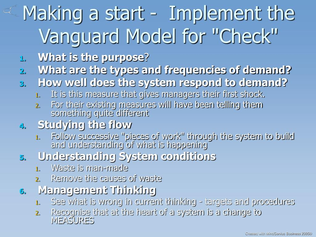 "Making a start -  Implement the Vanguard Model for ""Check"""