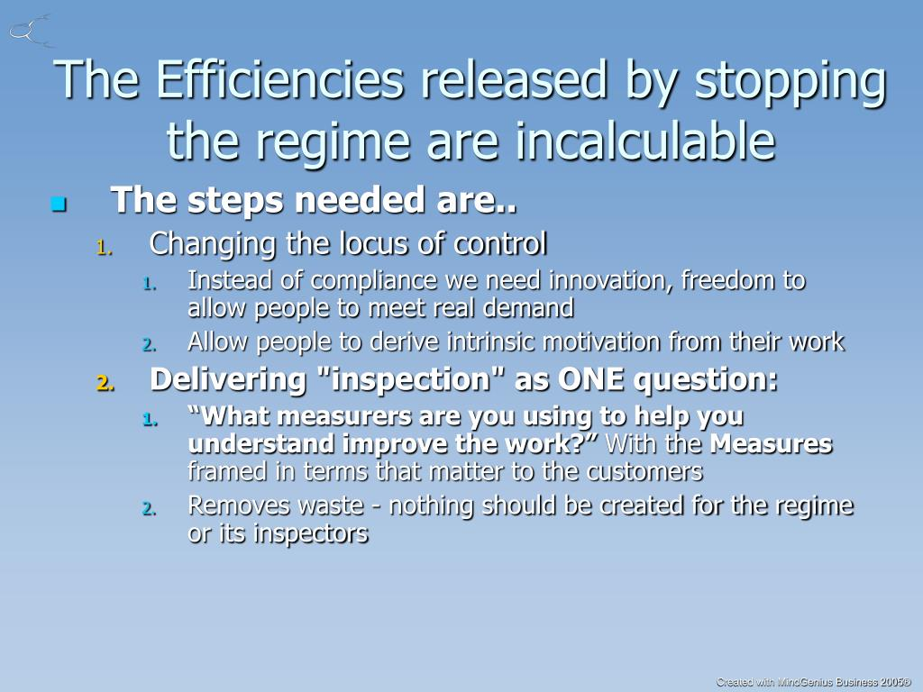 The Efficiencies released by stopping the regime are incalculable