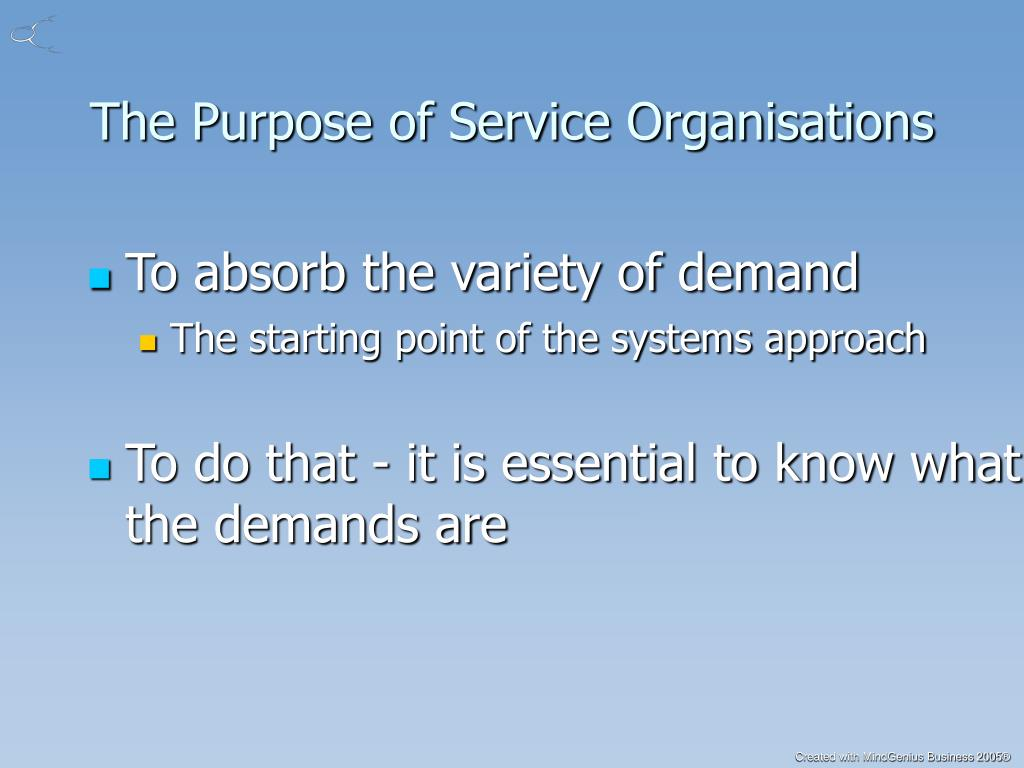 The Purpose of Service Organisations