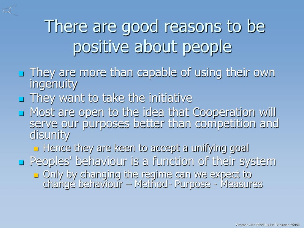 There are good reasons to be positive about people