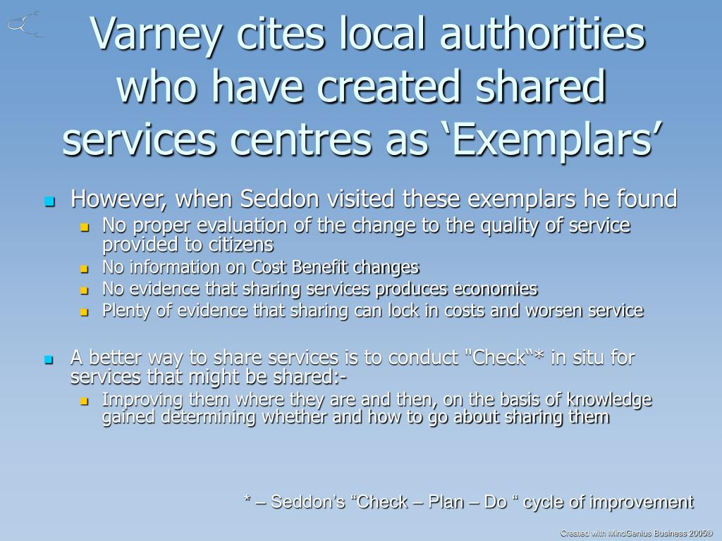 Varney cites local authorities who have created shared services centres as 'Exemplars'