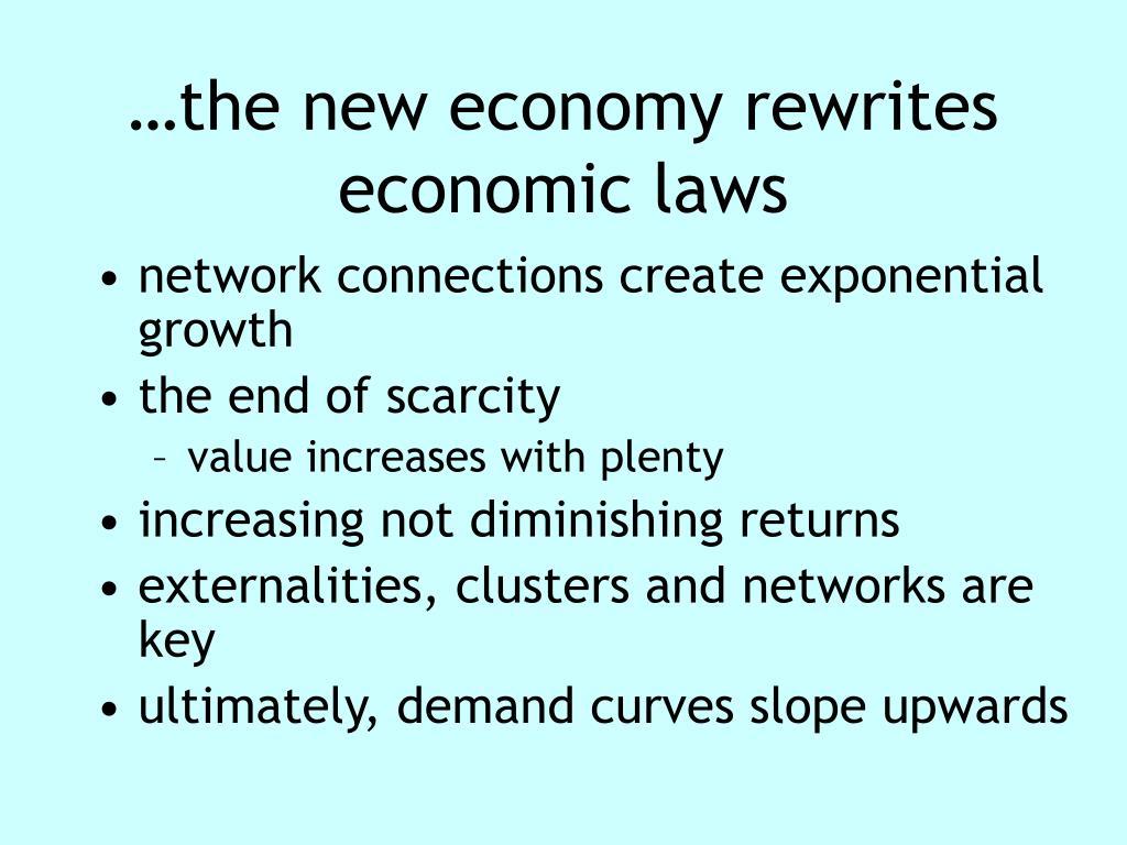 …the new economy rewrites economic laws