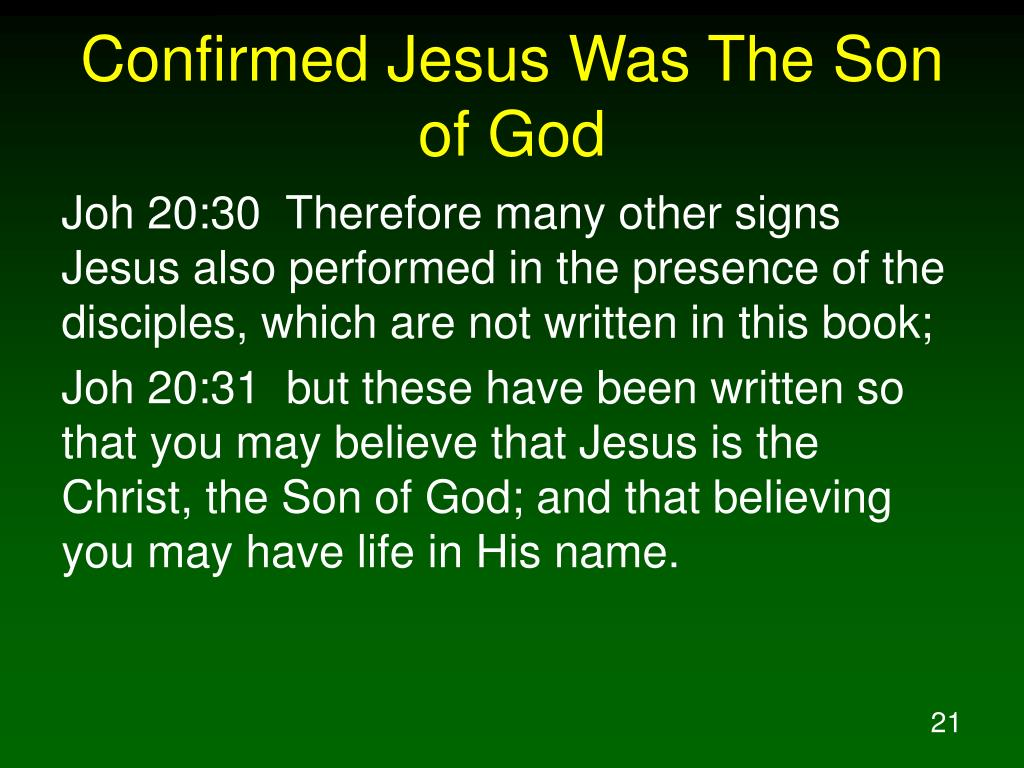 Confirmed Jesus Was The Son of God