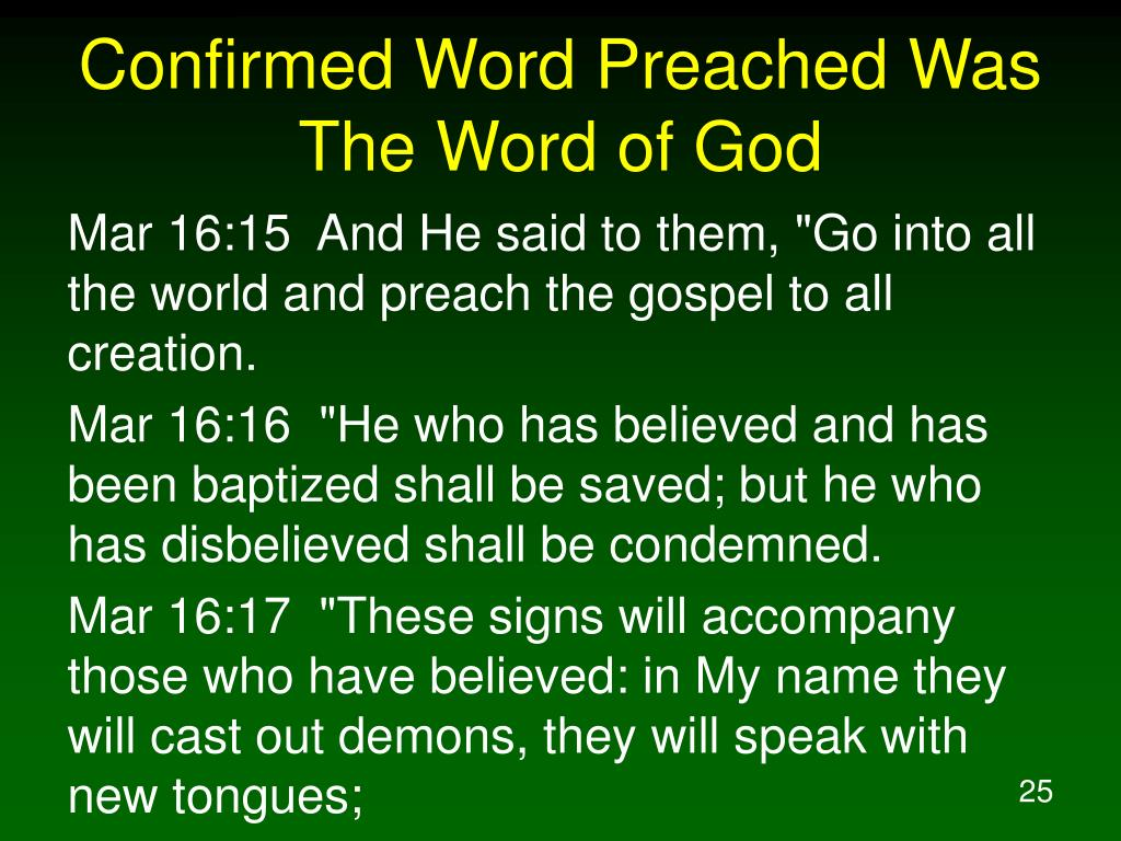 Confirmed Word Preached Was The Word of God