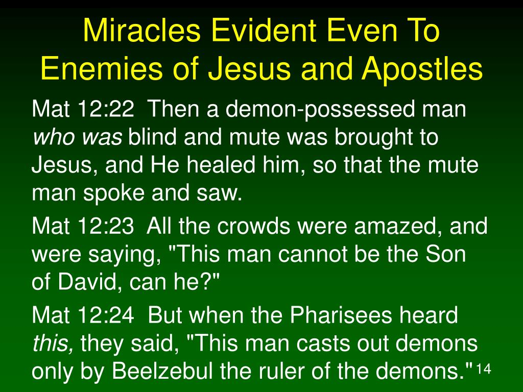Miracles Evident Even To Enemies of Jesus and Apostles