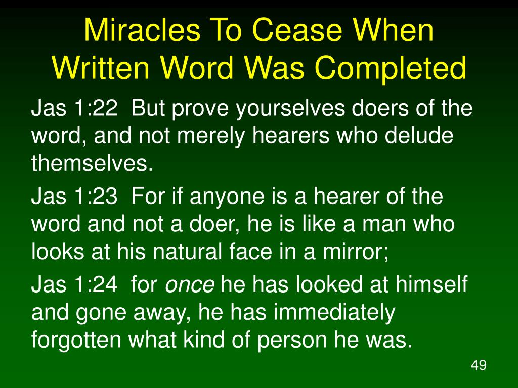 Miracles To Cease When Written Word Was Completed