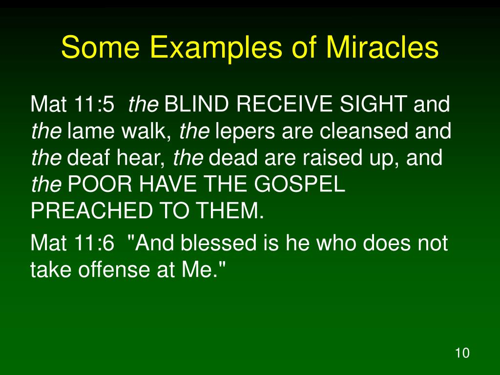 Some Examples of Miracles