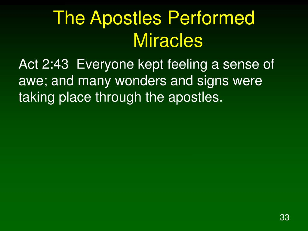 The Apostles Performed Miracles
