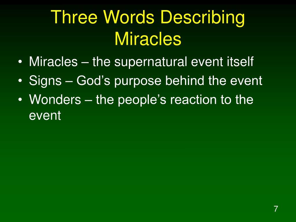 Three Words Describing Miracles