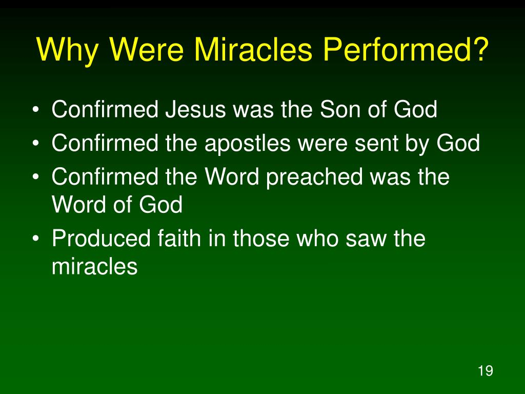 Why Were Miracles Performed?