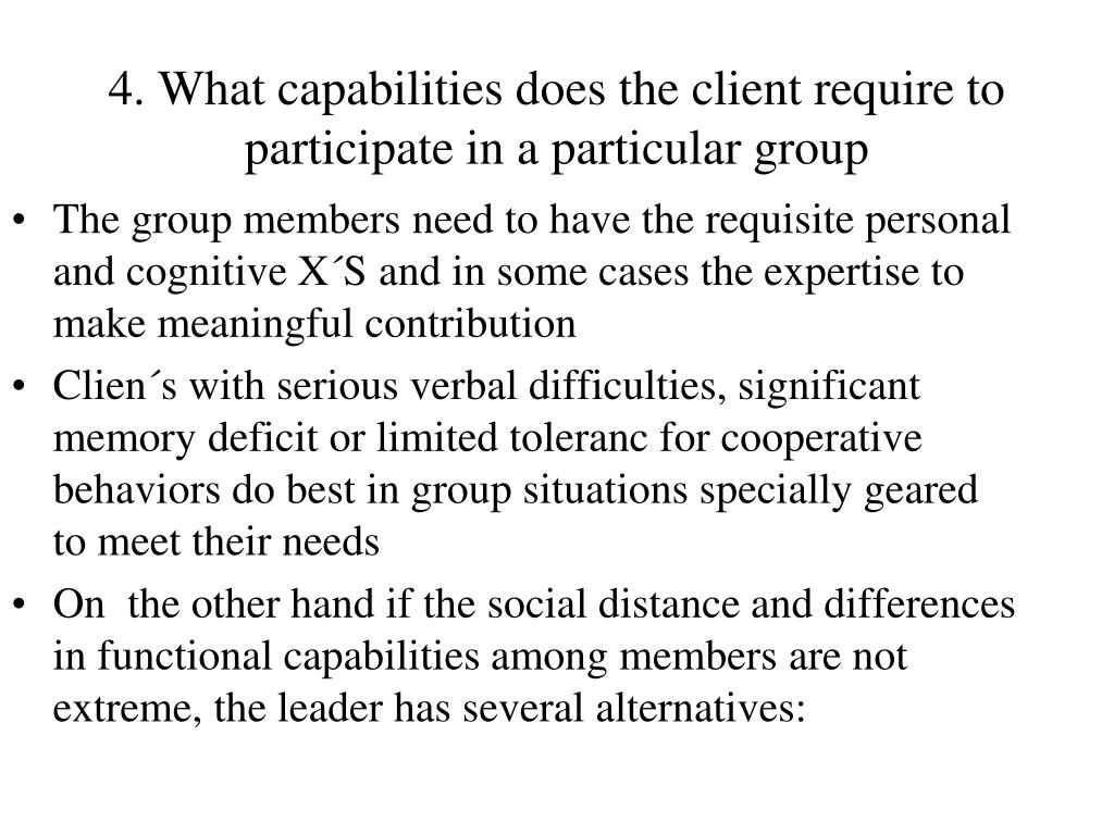 4. What capabilities does the client require to participate in a particular group