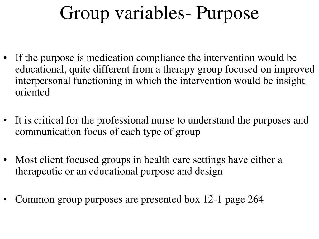 Group variables- Purpose
