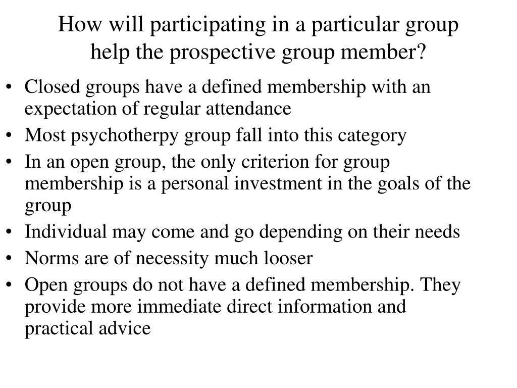 How will participating in a particular group help the prospective group member?