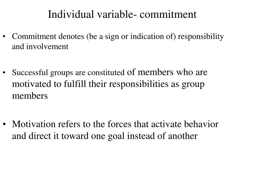 Individual variable- commitment