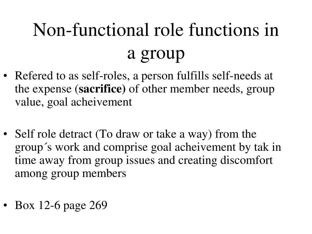 Non-functional role functions in a group