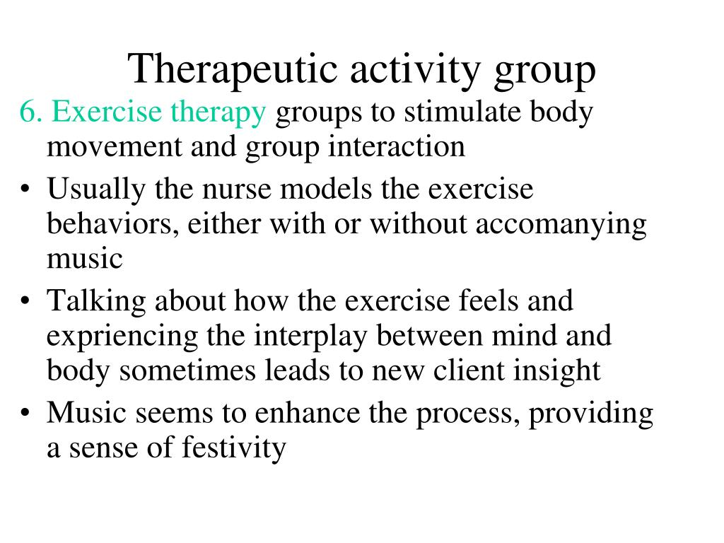 Therapeutic activity group