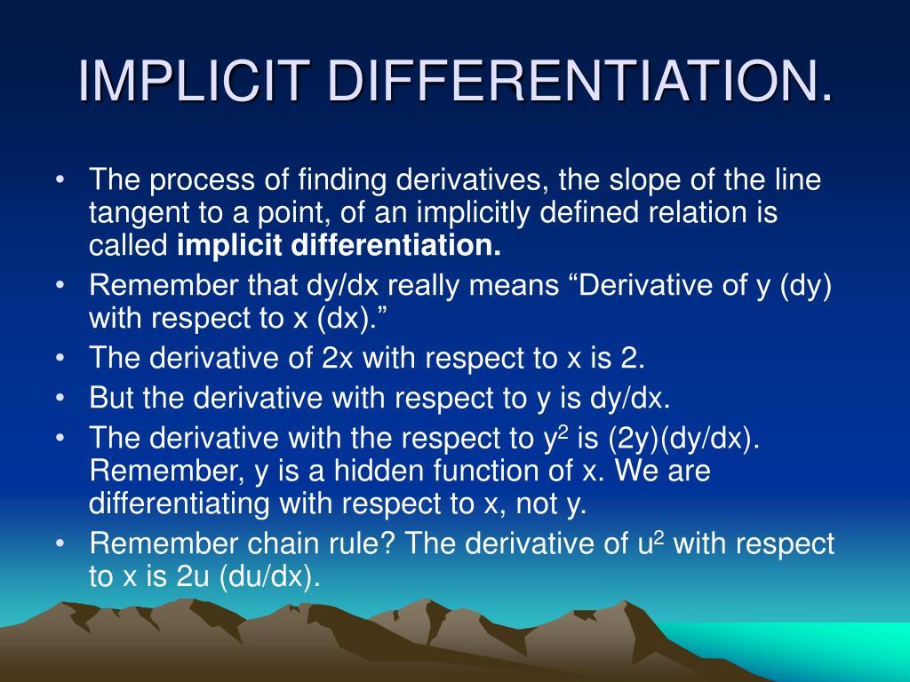 IMPLICIT DIFFERENTIATION.