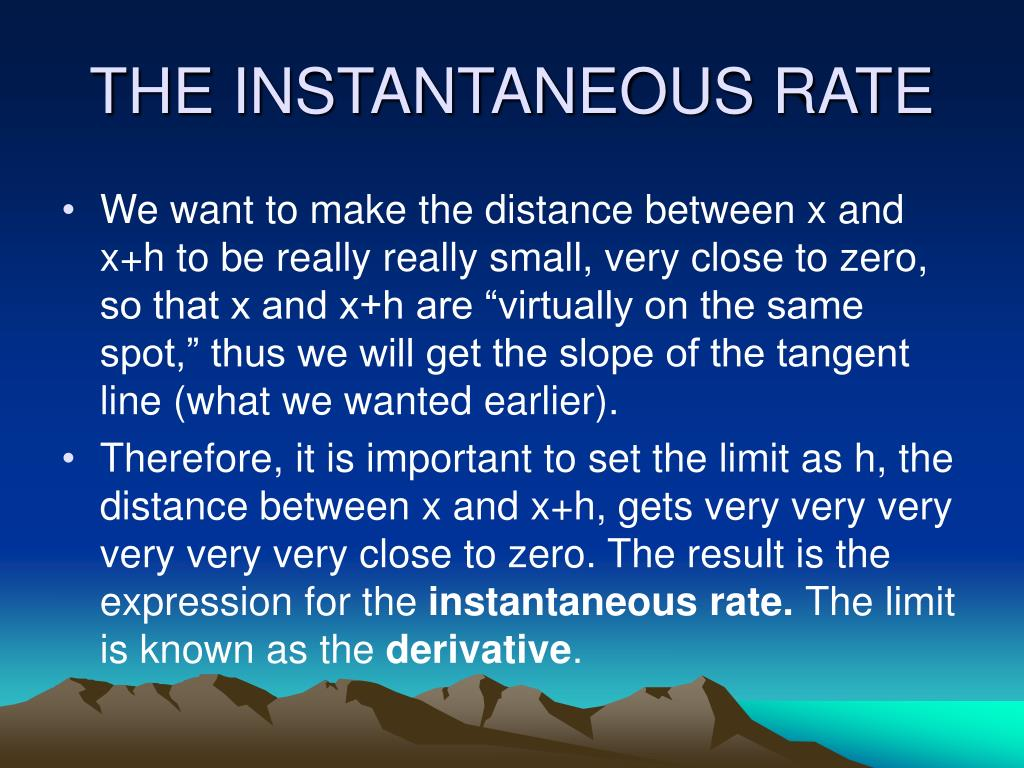 THE INSTANTANEOUS RATE