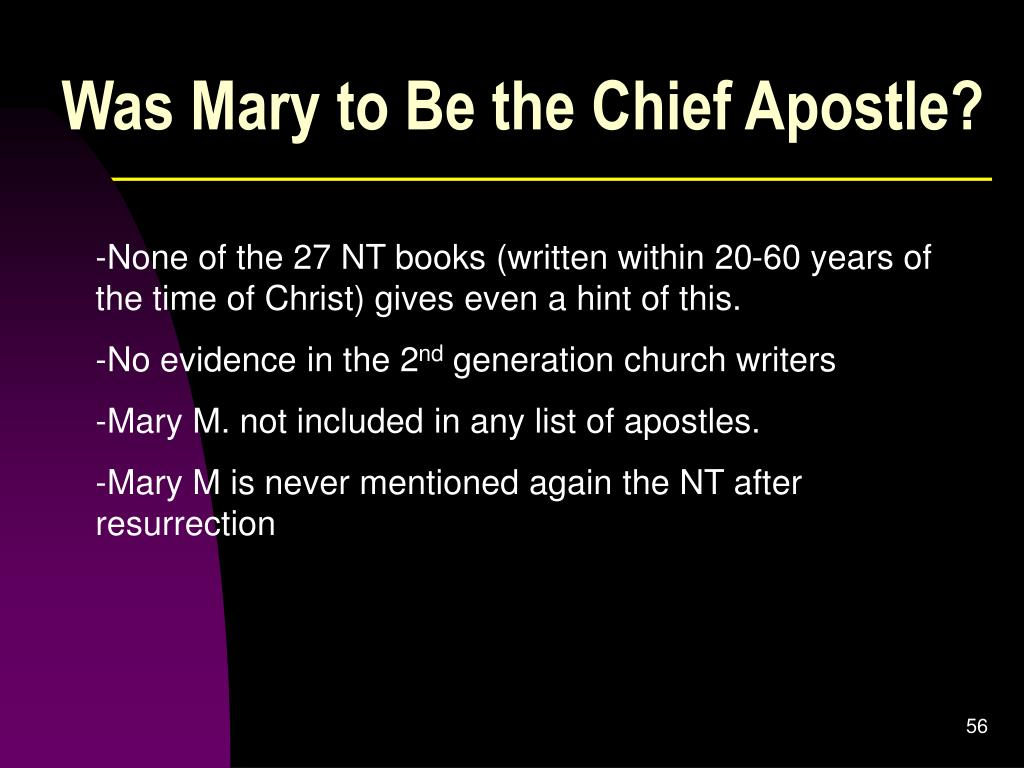 Was Mary to Be the Chief Apostle?