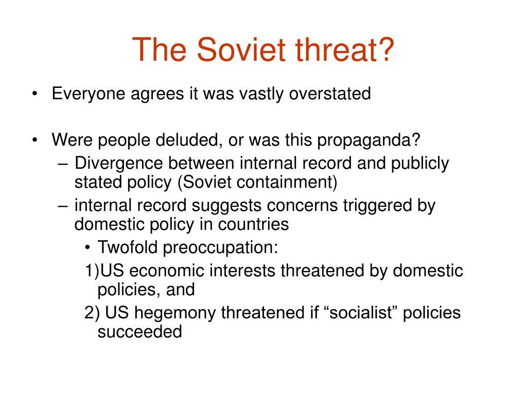 The Soviet threat?