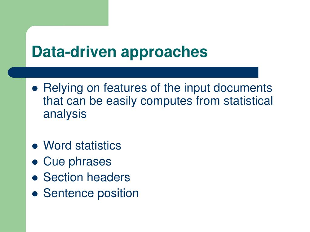Data-driven approaches