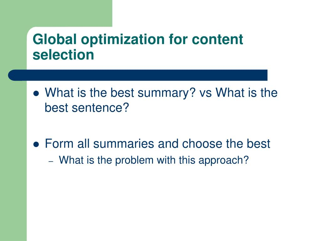 Global optimization for content selection