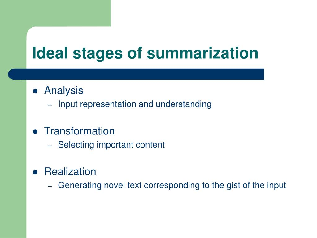 Ideal stages of summarization