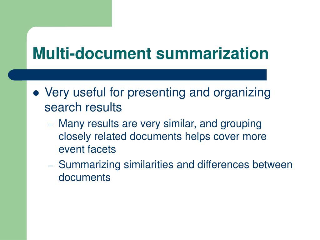 Multi-document summarization