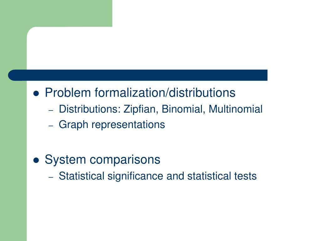 Problem formalization/distributions