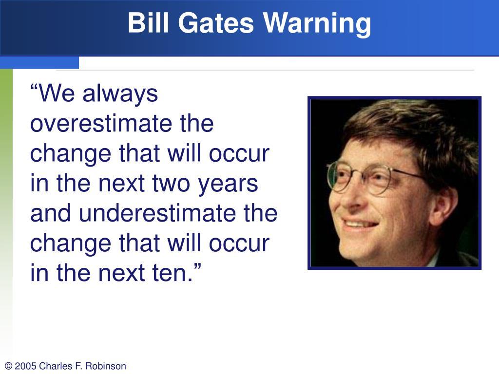 Bill Gates Warning