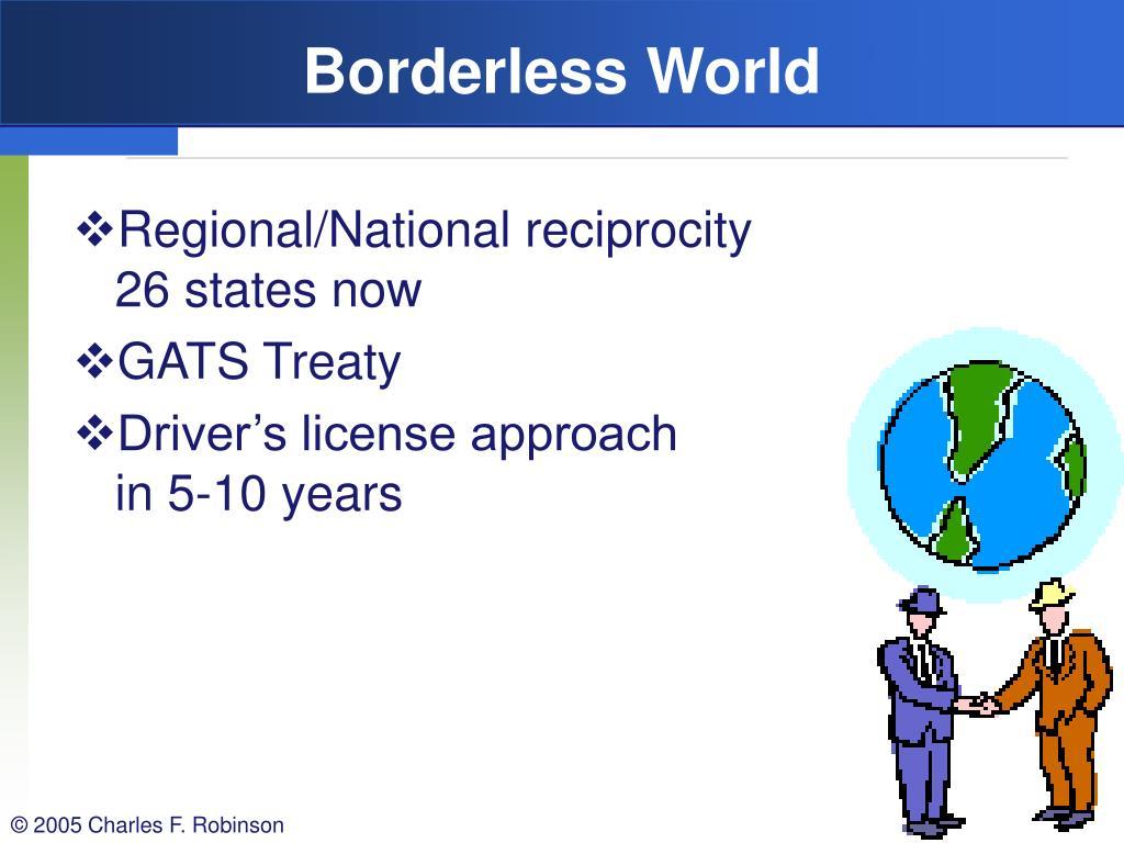Borderless World