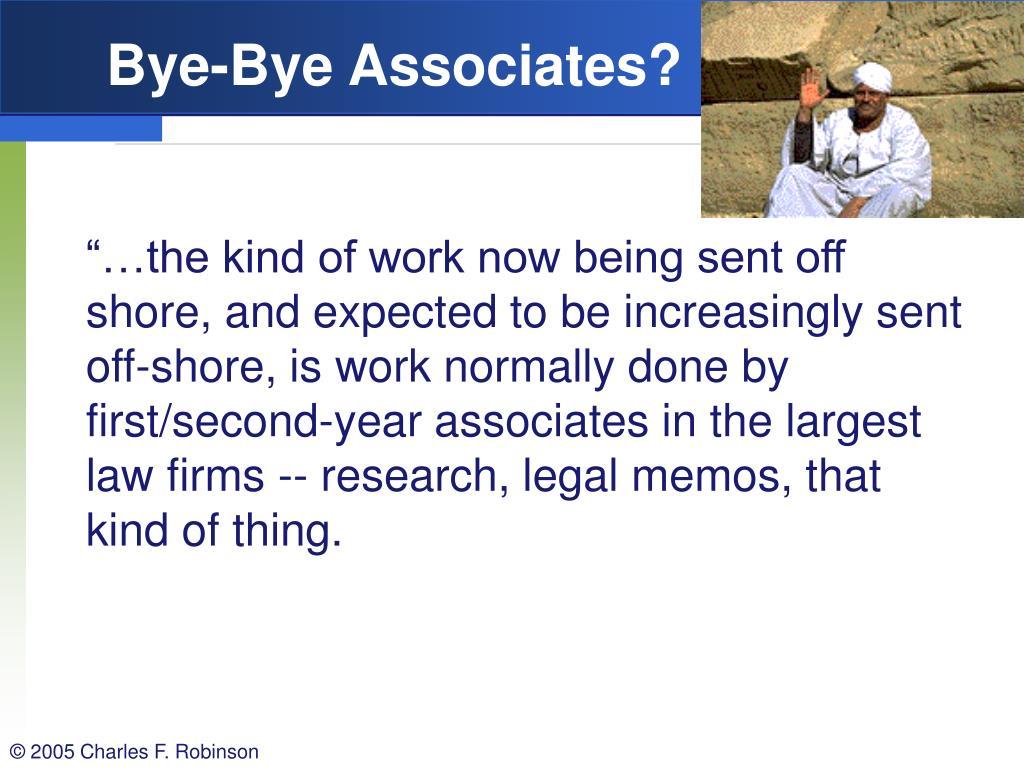 Bye-Bye Associates?