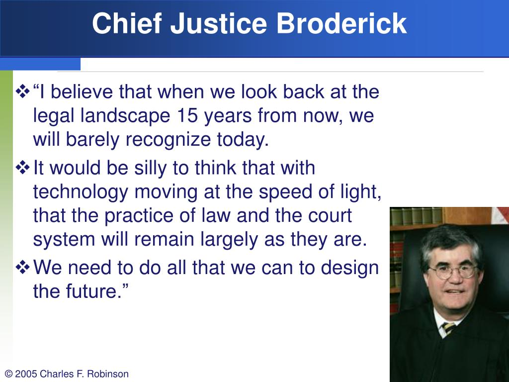 Chief Justice Broderick