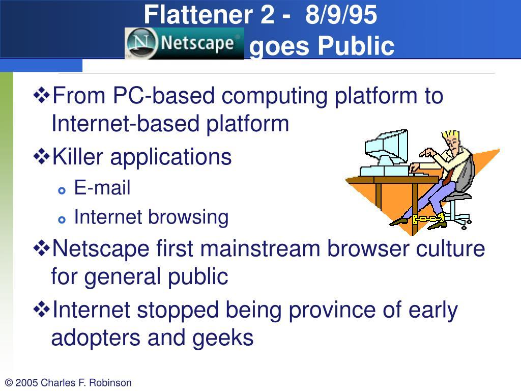 Flattener 2 -  8/9/95
