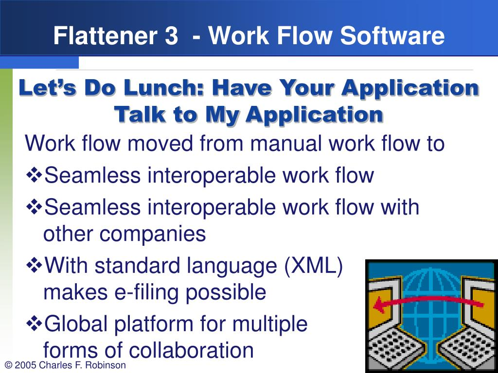 Flattener 3  - Work Flow Software