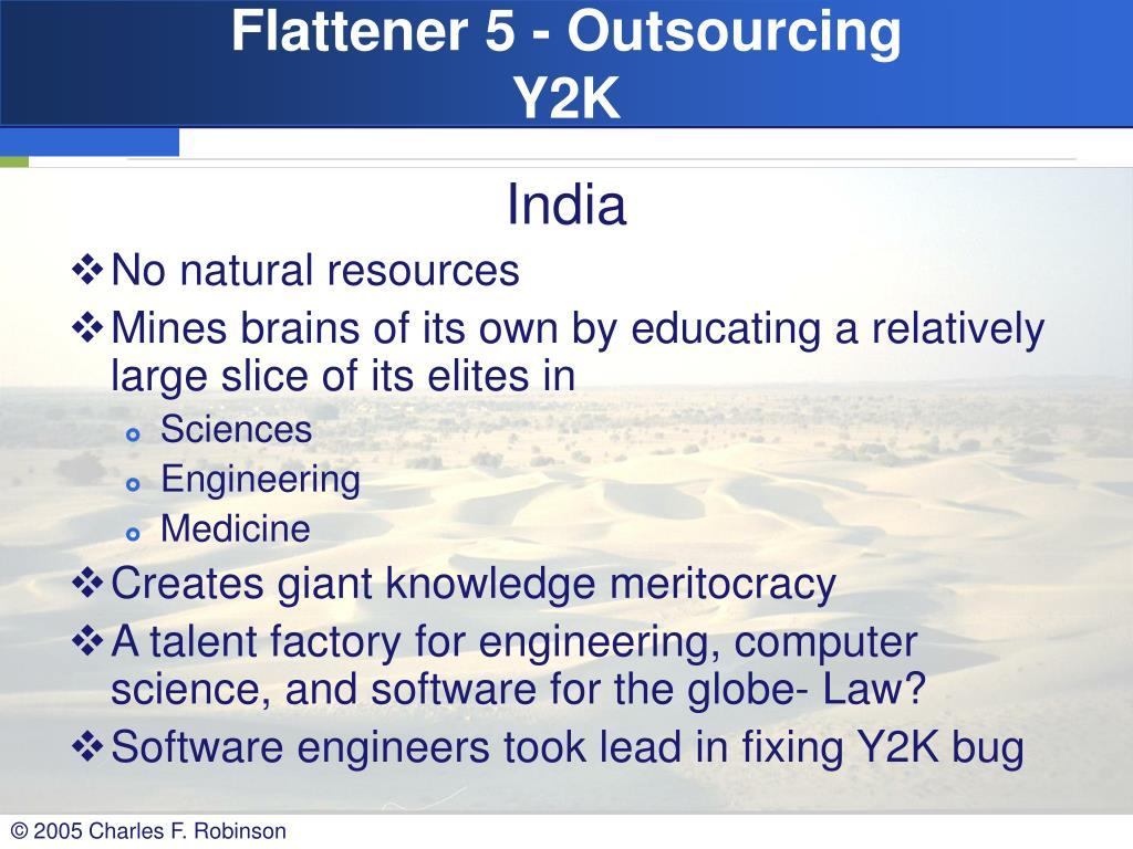 Flattener 5 - Outsourcing