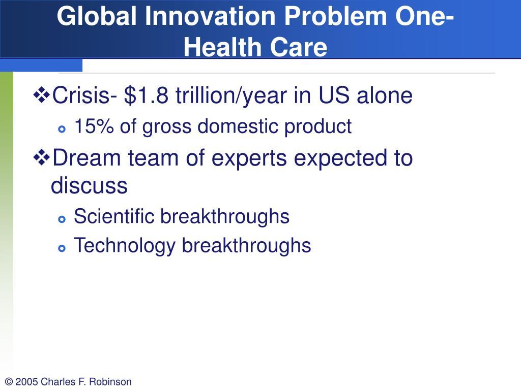 Global Innovation Problem One-Health Care