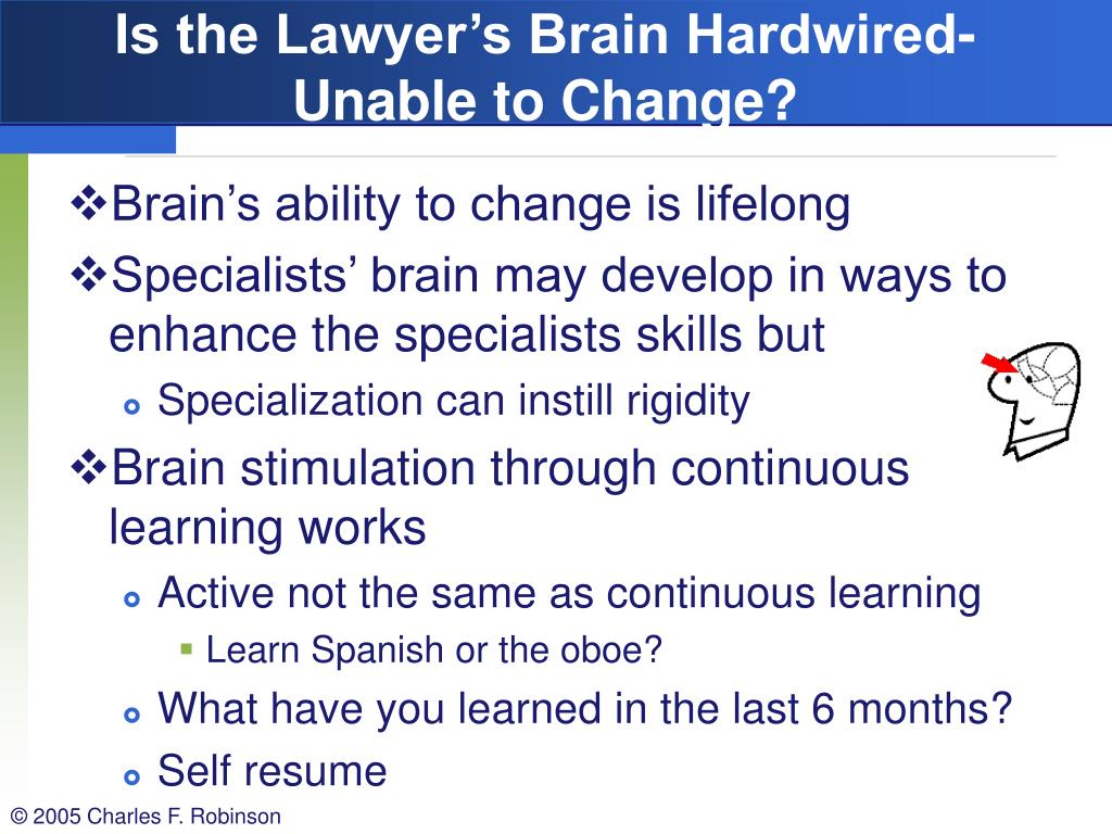 Is the Lawyer's Brain Hardwired-