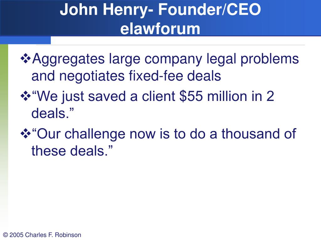 John Henry- Founder/CEO elawforum