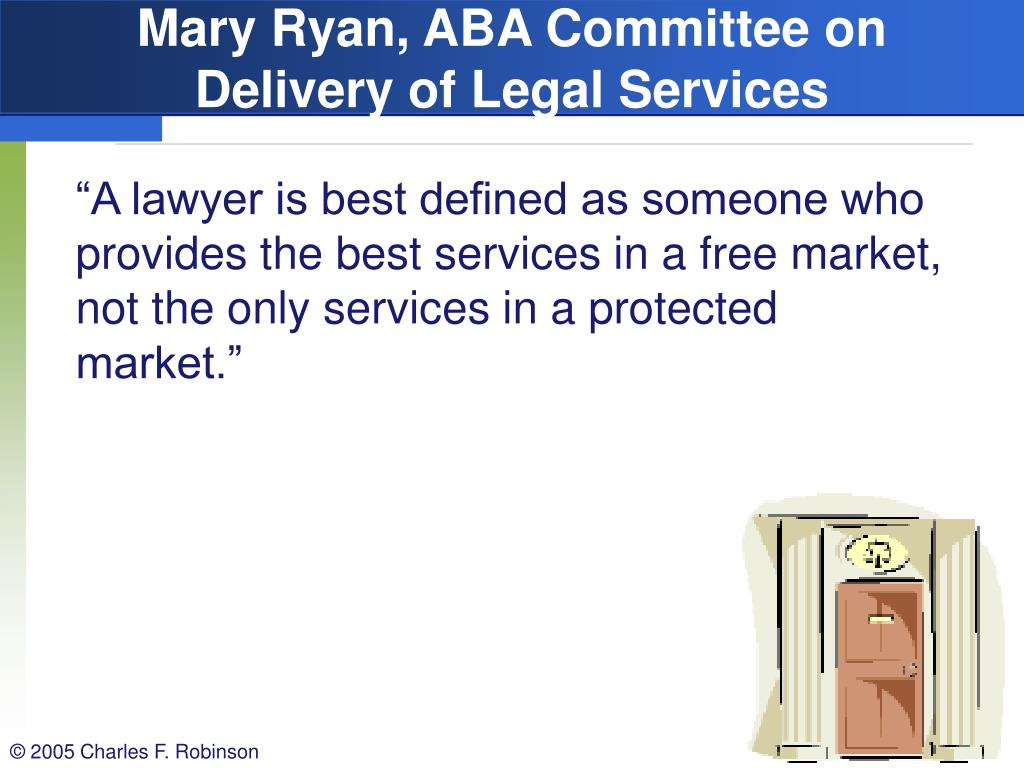 Mary Ryan, ABA Committee on Delivery of Legal Services