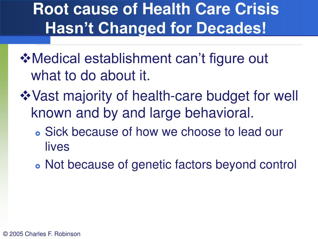 Root cause of Health Care Crisis Hasn't Changed for Decades!