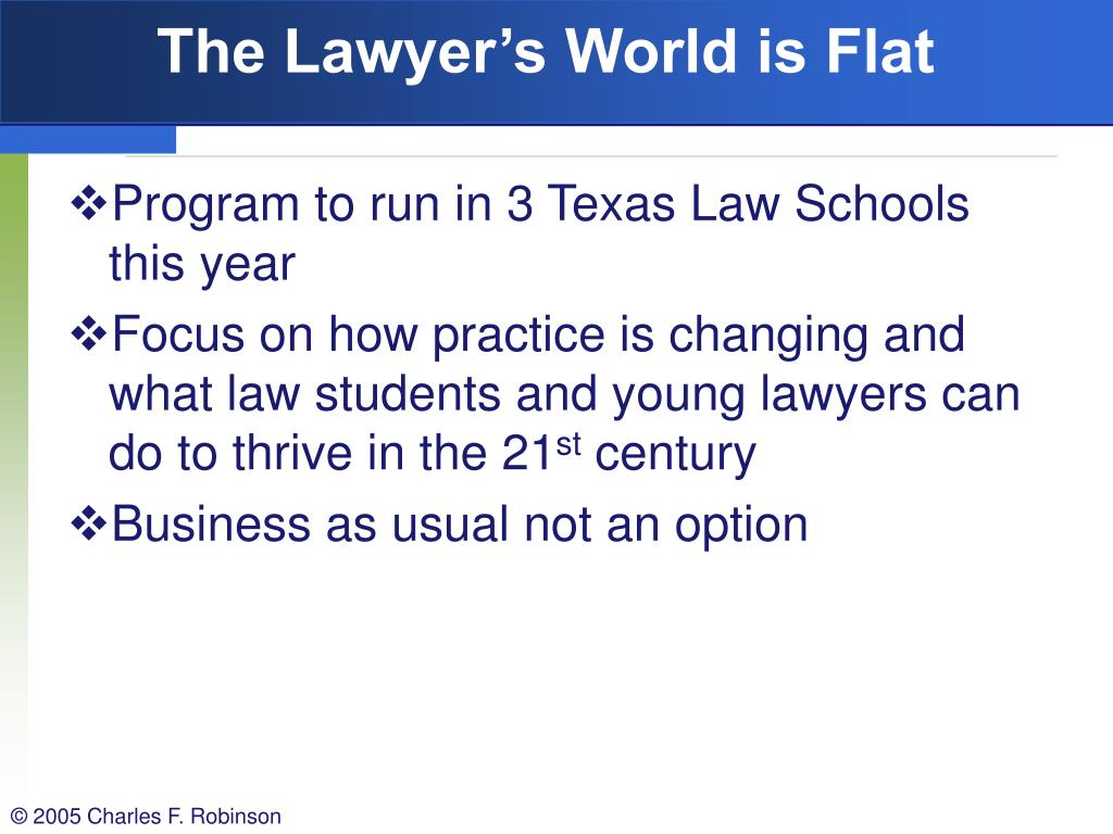 The Lawyer's World is Flat