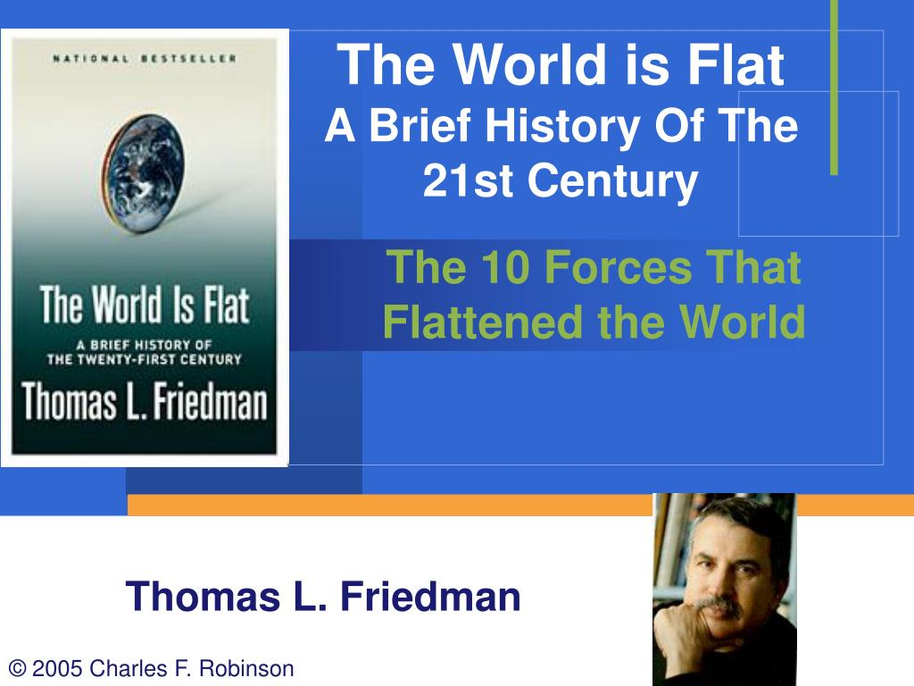 The World is Flat