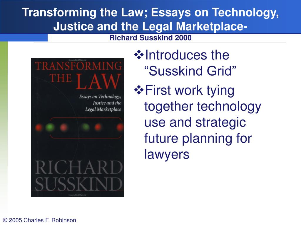 Transforming the Law; Essays on Technology,