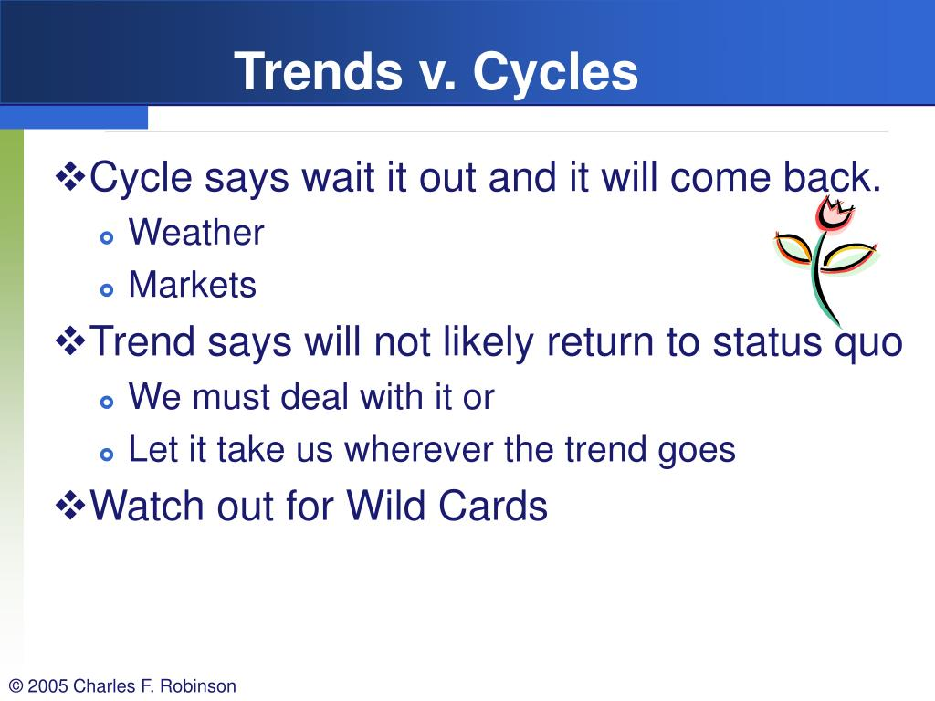 Trends v. Cycles