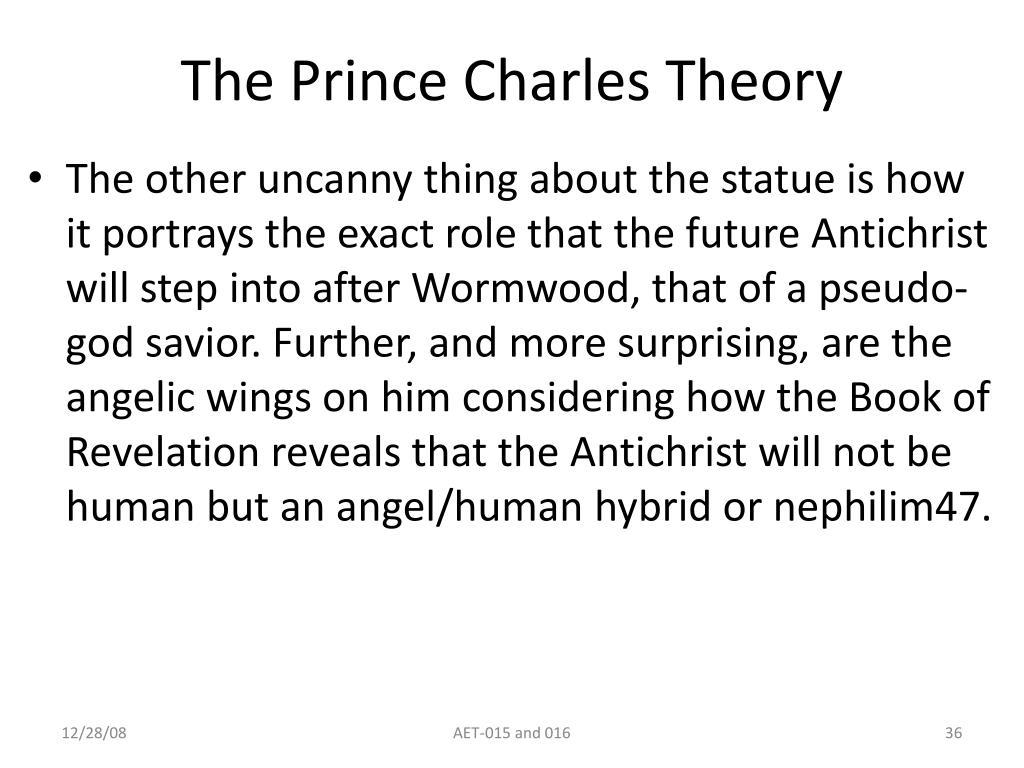 The Prince Charles Theory